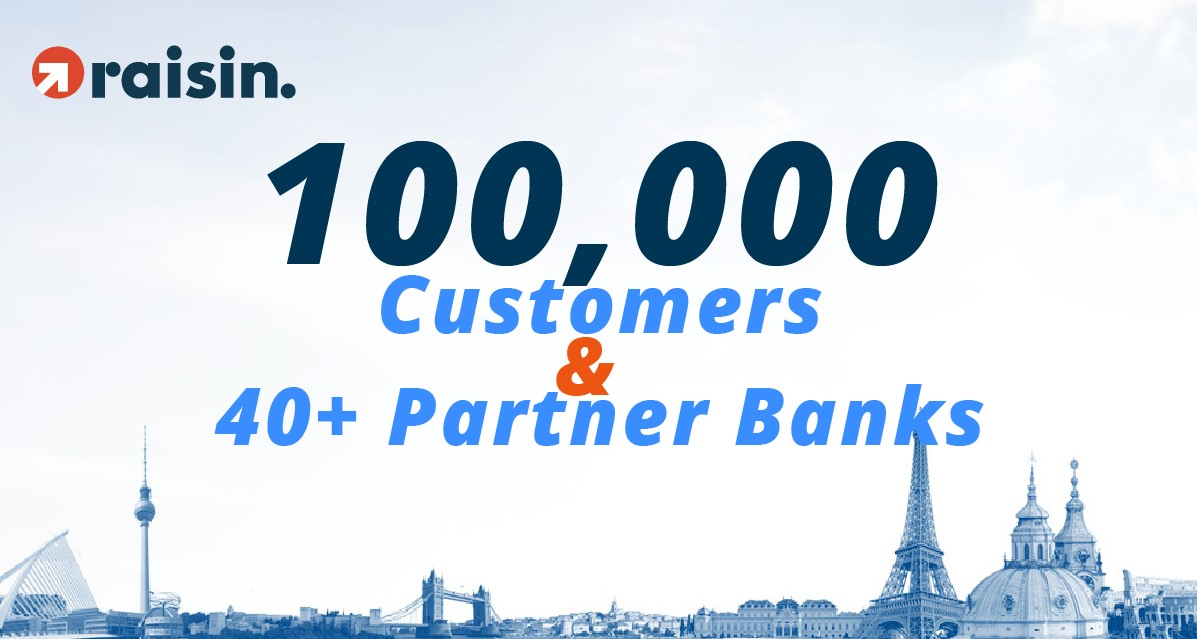 Raisin Tops the 100,000 Customer Mark and Simultaneously Increases Number of Partner Banks to 40+